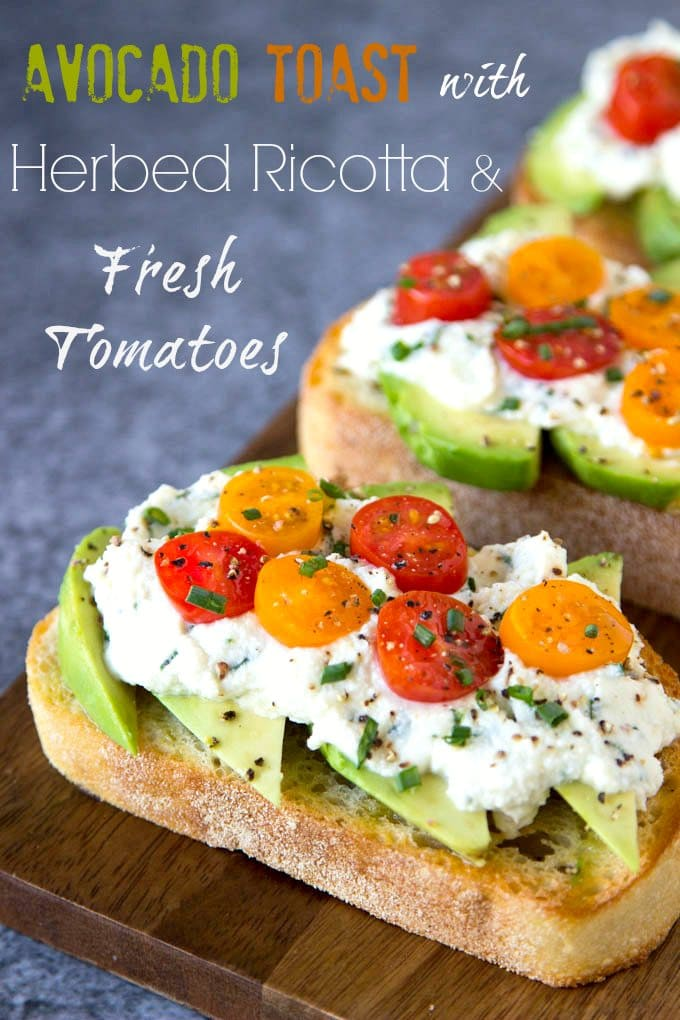 Avocado Toast + Herbed Ricotta and Fresh Tomatoes