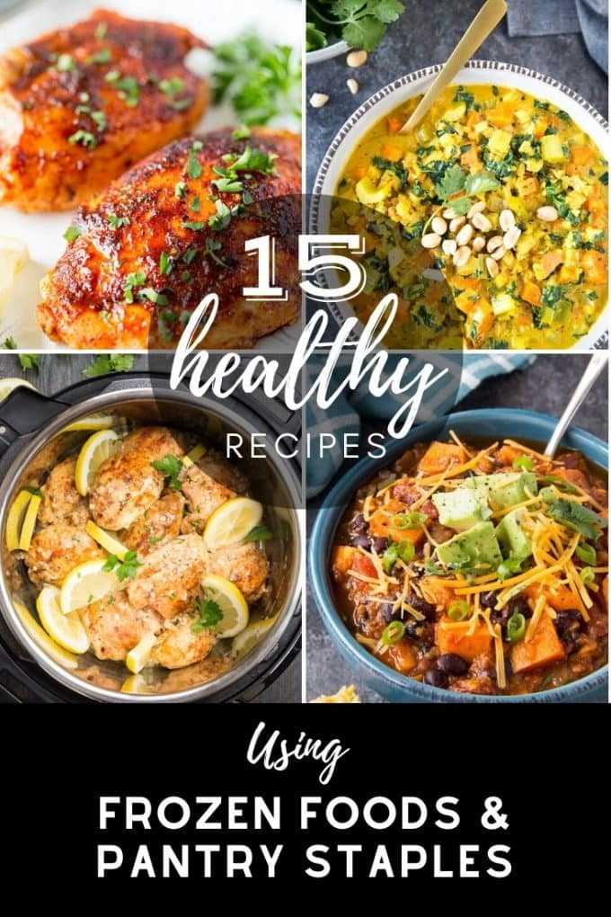 collage of healthy meals made with pantry staples